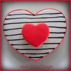 Striped Valentine's Day Cookie- That's How I Dough